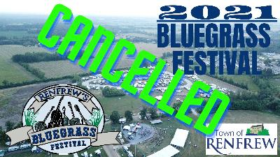 2021 Bluegrass Festival Cancelled